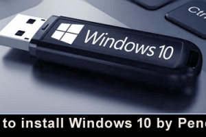 How to install Windows 10 by Pendrive